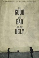 The Good, the Bad, and the Ugly - Poster by edwardjmoran