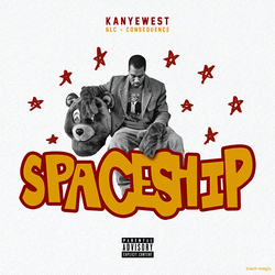 Kanye West - Spaceship by other-covers