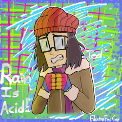 RAIN CONTAINS SO2 AND NO2 IT'S ACID by Electra-Fab-Cap