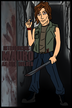 Meet Mauro: The Holder of Walking Dead by Luck-Lupin
