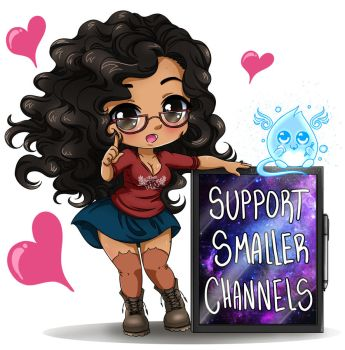 Support Smaller Youtube Channels! by Vesenia