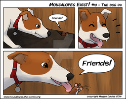 Mousalopes Exist #13 - The Dog 04 by Pannya