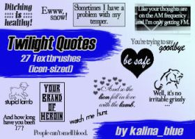 Twilight Quotes Textbrushes by kalina-blue