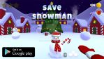 Save Snowman ! (game androoid/ios)