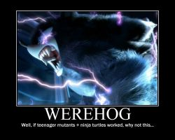 werehog motivational poster by Cazarir