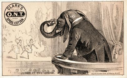Victorian Advertising - Jumbo at the Opera by Yesterdays-Paper