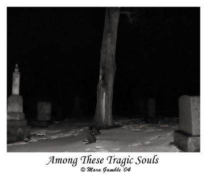 Among These Tragic Souls by sinfulangel