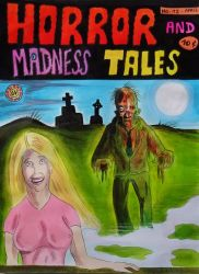 HORROR AND MADNESS TALES !! (colored) by Glamvampyre
