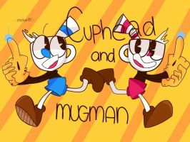 Well cuphead and his pal mugman~ by michanpc