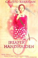Reapers Handmaiden by calistokerrigan