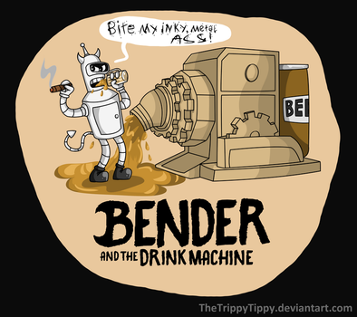 Bender and The Drink Machine -T-Shirt Concept- by TheTrippyTippy