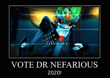 vote dr nefarious for 2020 XD by chappy-rukia