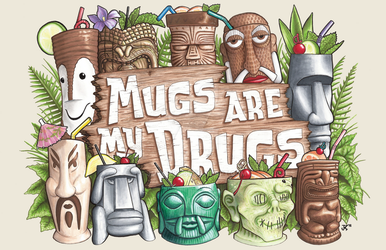 Mugs Are My Drugs by JMKohrs