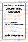 Make Your Own Programming Language cover by felixplesoianu
