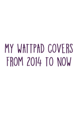 My Wattpad Covers by WeirdlySupernatural