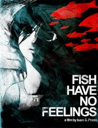 Fish Have No Feelings by caltron