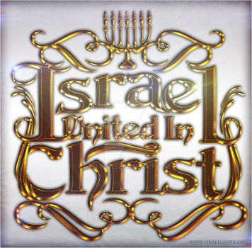 ISRAEL UNITED IN CHRIST by ZeLuhT