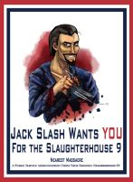 Jack Slash Wants YOU! by RespicePostTe