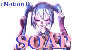 MMD Soap Motion DL by ElenasMmd