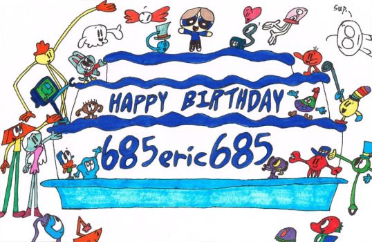 Happy Birthday 685eric685 (Colored) by thecrazyworldofjack