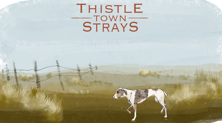 Thistle-town-Strays by bjear