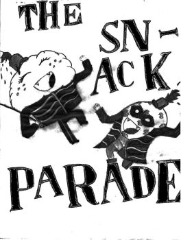 Welcome to the *SNACK* Parade! by SoLongAndGoodnite