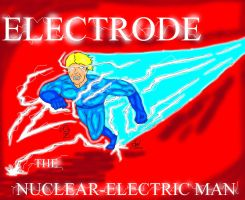 Electrode, the Nuclear Electric Man by GalaxyZento