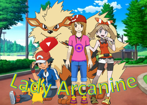 Lady Arcanine on YouTube by AdvanceArcy