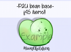 P2U bean base 2.0 by xIMoonChildrenIx