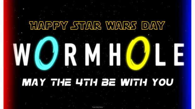 Wormhole - May the 4th be with you Teaser by hi2tai