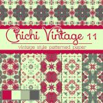 Free Chichi Vintage 11 Patterned Papers by TeacherYanie
