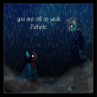 Pathetic. by BlushyLittleLucy