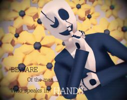 Beware of the man, who speaks in HANDS by Celtonyx
