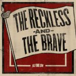 The Reckless and the Brave by GhostGurl26