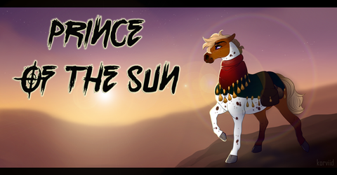 Prince of the Sun | Promo Poster by korviid