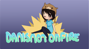 DanIsNotOnFire by thelilaro
