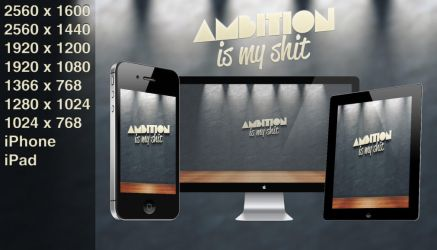 Ambition - Wallpaper by LazerFlip