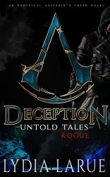 Deception: Untold Tales: Rogue by NewYorkNovelist