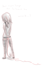 I'm tired of Waiting... by FeralVagabond