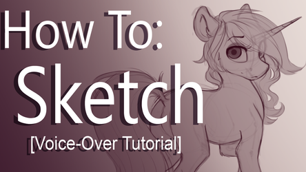 Sketching - Silentwulv's Tutorial (part1) by SilentWulv