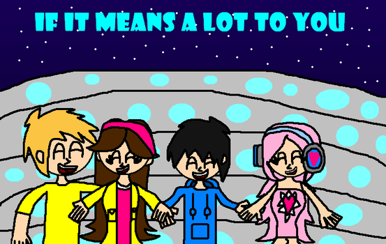 Cooltastic: If it means a lot to you by Luqmandeviantart2000