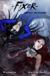 Fixer Chapter 11 - As If In A Dream by KaMuiSouZou