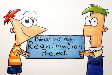 Phineas and Ferb Reanimation Project by Leibi97