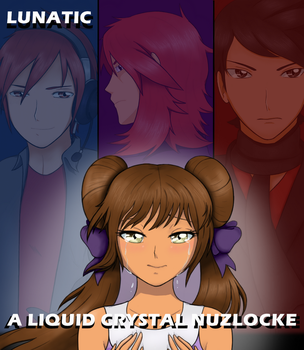 Lunatic: A Liquid Crystal Nuzlocke - COVER by Indie-Calls