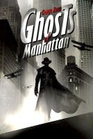 Ghosts of manhattan by ornicar
