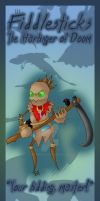 Fiddlesticks bookmark design. by Hotaru-oz