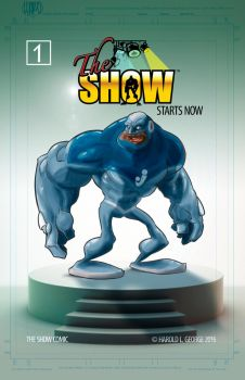 The Show Comic #1 Cover by haroldgeorge-gsting