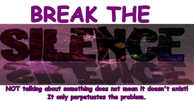 Break the Silence by rd2recovery