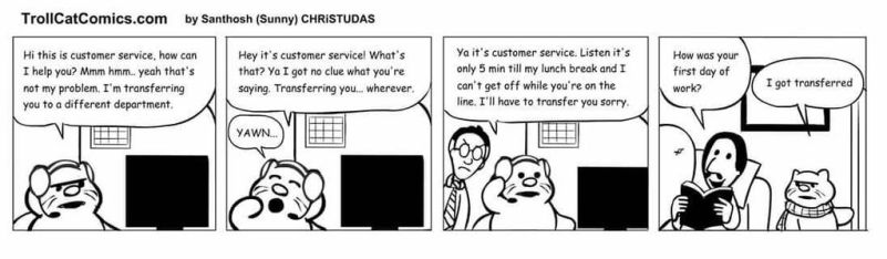 Thanks for calling customer service... by jackbliss