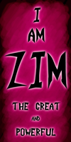 The Great and Powerful... Zim. by Firey-Flamy